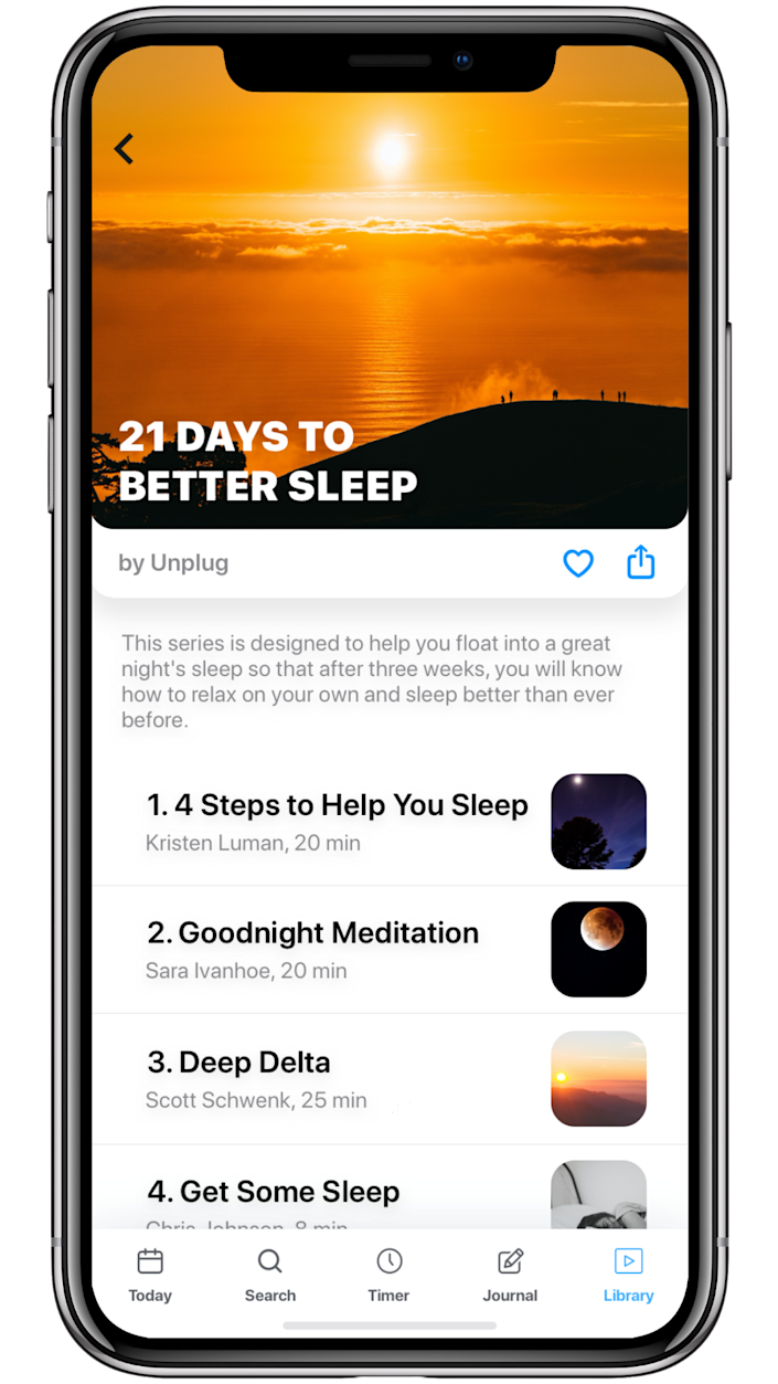 Unplug: Meditation has more than 750 meditation videos, led by top experts, you can summon on-demand on your smartphone or tablet.