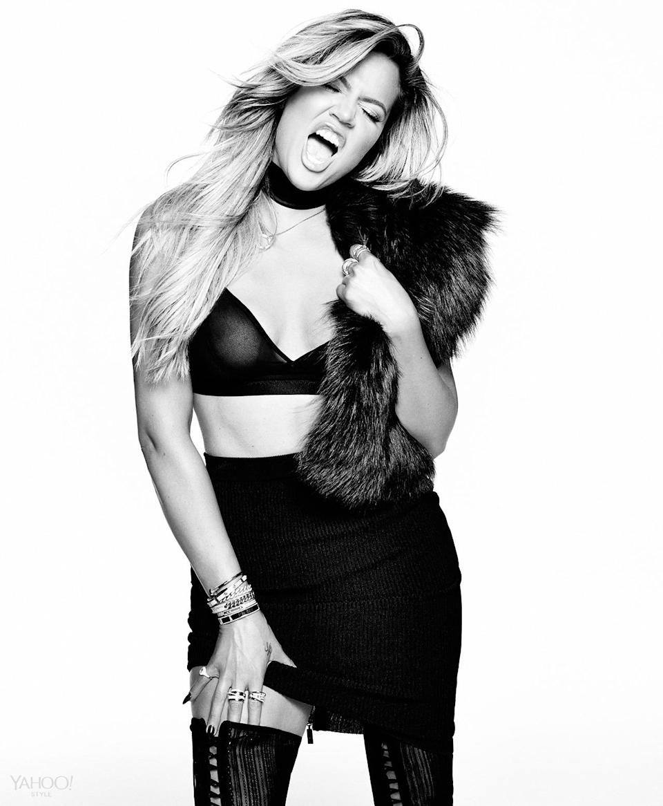 """<p>""""Before the show, I always felt really good in my own skin,"""" Khloé says of her body image. """"But people called me 'the fat one,' so I would almost beat them to the punch: In interviews I was like 'I know I'm the funny fat one.'"""" Now she works out nearly every day, and has dropped 35 pounds.</p><p><i>Calvin Klein Underwear Icon Modern T-shirt Bra, $42, macys.com<br>Jason Wu Fur Stole, Khloe's Own<br>Balenciaga Knit Skirt, Khloe's Own<br>Gianvito Rossi Boots, Price Upon Request, <a href=""""http://www.gianvitorossi.com/"""" rel=""""nofollow noopener"""" target=""""_blank"""" data-ylk=""""slk:gianvitorossi.com"""" class=""""link rapid-noclick-resp"""">gianvitorossi.com</a><br>Choker, Stylist's Own<br>Cartier Necklace, Khloe's Own<br>SHAY Baugette Orbit Ring in 18k Gold and Diamonds, $7,560, <a href=""""http://www.shayfinejewelry.com/"""" rel=""""nofollow noopener"""" target=""""_blank"""" data-ylk=""""slk:shayfinejewelry.com"""" class=""""link rapid-noclick-resp"""">shayfinejewelry.com</a><br>SHAY Essential Orbit Ring in 18k Gold and Diamond Orbit Ring, $5,460, <a href=""""http://www.shayfinejewelry.com/"""" rel=""""nofollow noopener"""" target=""""_blank"""" data-ylk=""""slk:shayfinejewelry.com"""" class=""""link rapid-noclick-resp"""">shayfinejewelry.com</a><br>SHAY 5 Row Closed Mixed Diamond Ring, $7,140, <a href=""""http://www.shayfinejewelry.com/"""" rel=""""nofollow noopener"""" target=""""_blank"""" data-ylk=""""slk:shayfinejewelry.com"""" class=""""link rapid-noclick-resp"""">shayfinejewelry.com</a><br>SHAY Essential Pave Link Barcelet, $16,380, <a href=""""http://shayfinejewelry.com"""" rel=""""nofollow noopener"""" target=""""_blank"""" data-ylk=""""slk:shayfinejewelry.com"""" class=""""link rapid-noclick-resp"""">shayfinejewelry.com</a><br>SHAY Essential Link Pavé ID Bracelet in 18K Gold and Diamonds, $10,080, <a href=""""https://www.tumblr.com/new/shayfinejewelry.com"""" rel=""""nofollow noopener"""" target=""""_blank"""" data-ylk=""""slk:shayfinejewelry.com"""" class=""""link rapid-noclick-resp"""">shayfinejewelry.com</a><br>SHAY Triple Moving Diamond Bracelet in 18K Gold and Diamonds, $6,300, <a href=""""https://www.tumblr.com/new/s"""