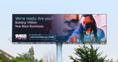 Operation HOPE teams with Clear Channel Outdoor in a digital billboard campaign across California to promote its '1MBB' program, providing Black business owners with the tools for success.