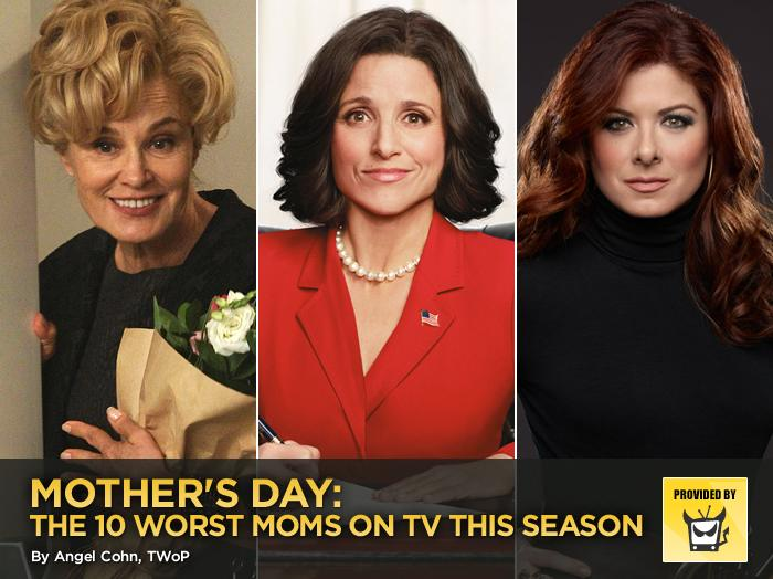 "In a now-annual tradition, we're celebrating Mother's Day by calling out the very worst moms on TV this season. This year, we're particularly grateful that none of these women raised us. The truly scary thing is that only one is a repeat from last year, and that's with leaving reality TV mothers off the list, which means some truly twisted matriarchs are on the airwaves now.<br><br>— <a target=""_blank"" href=""http://www.televisionwithoutpity.com/?__source=tw%7Cyhtv&par=yhtv"">Television Without Pity</a>"