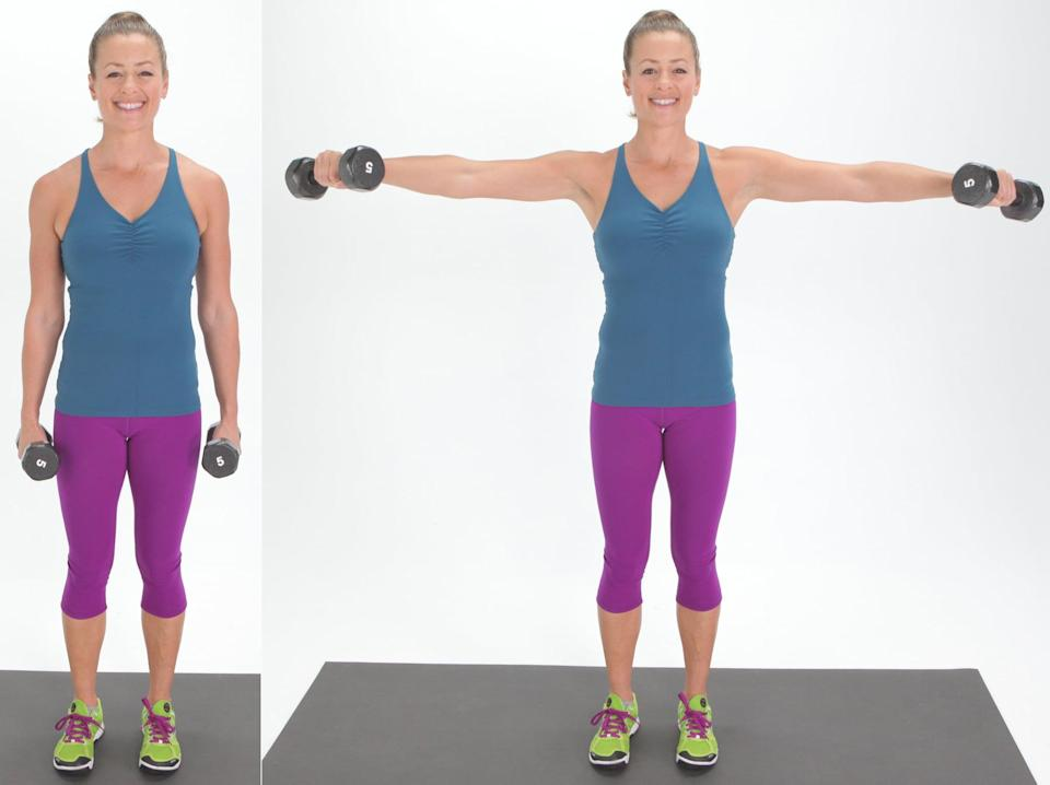 <ul> <li>Stand with your feet hip-distance apart. Hold a dumbbell in each hand, so your palms face in toward the sides of your body.</li> <li>With control, keep your arms straight (but don't lock your elbows), and as you inhale, simultaneously raise both hands toward the ceiling. You want your palms to be facing down and your arms to be parallel to the floor.</li> <li>Then, as you exhale, slowly lower your hands back to your body. You should be able to see your hand in your peripheral vision, so your arm won't be directly out to the side, but slightly forward.</li> <li>Complete four sets of 10 reps.</li> </ul>