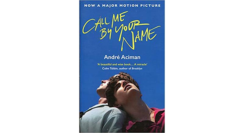 Call Me By Your Name by Andre Aciman