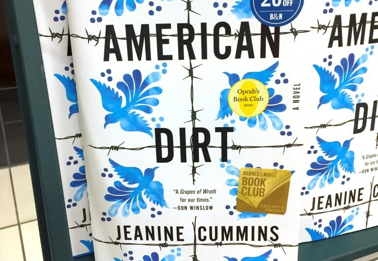 The novel 'American Dirt' has been hailed by some as a new classic, but has ignited fury over its depiction of Mexican migrants