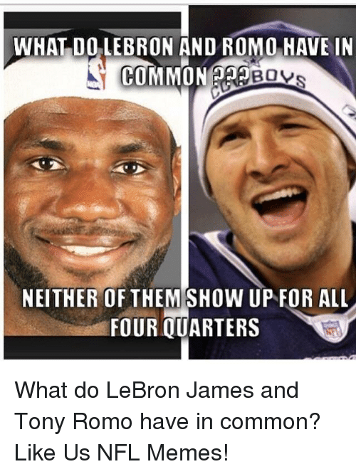 Yes, of course there's a Romo-LeBron meme. (onsizzle.com)