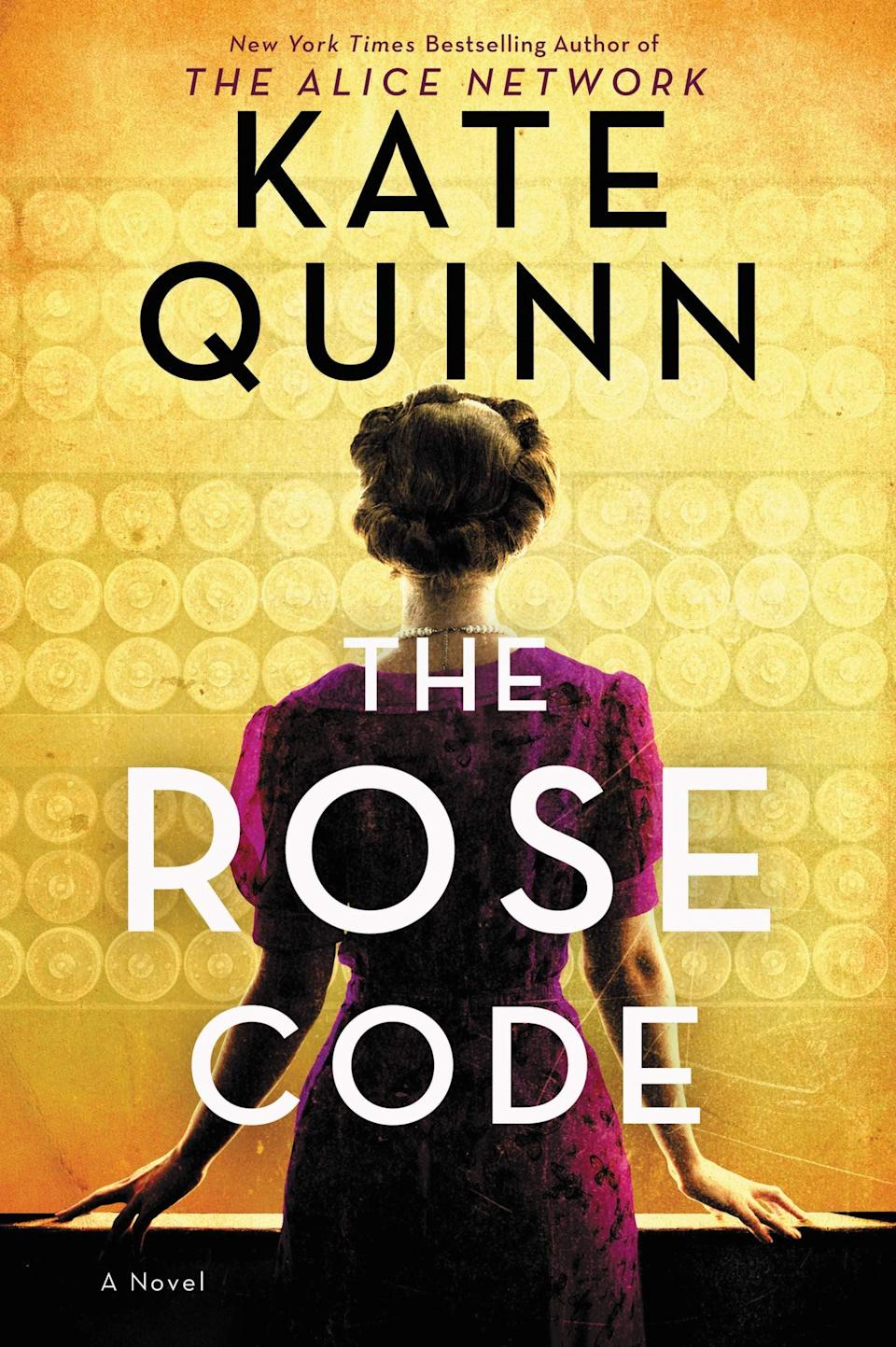 <p>Kate Quinn's latest World War II-era novel, <span><strong>The Rose Code</strong></span>, follows three women code breakers during and after the war. Osla, Mab, and Beth are as different as can be, but together, they make an unstoppable team. Due to a falling out, the women drift apart after the war, but when a spy needs catching, the trio will reunite for the sake of their country. </p> <p><em>Out March 9</em></p>
