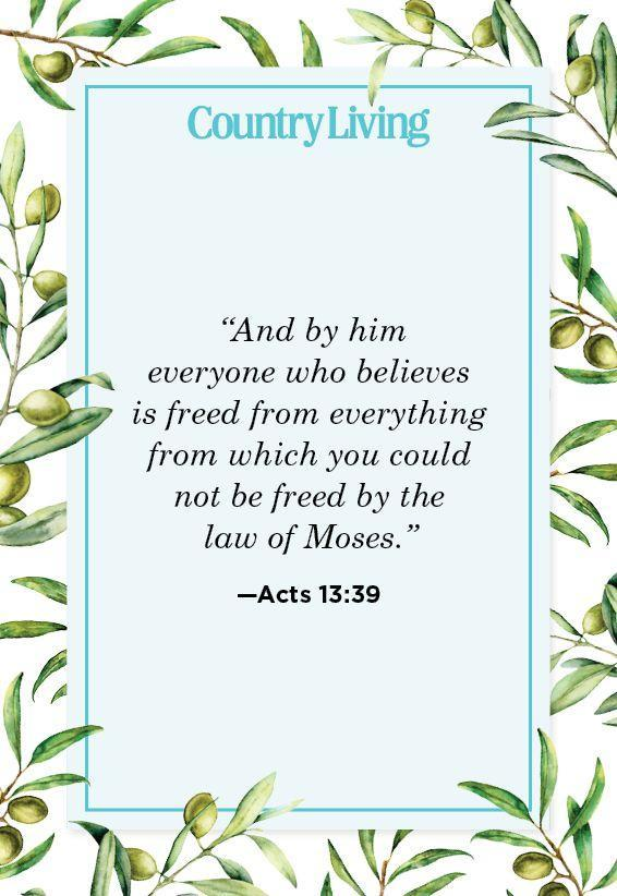 """<p>""""And by him everyone who believes is freed from everything from which you could not be freed by the law of Moses.""""</p>"""