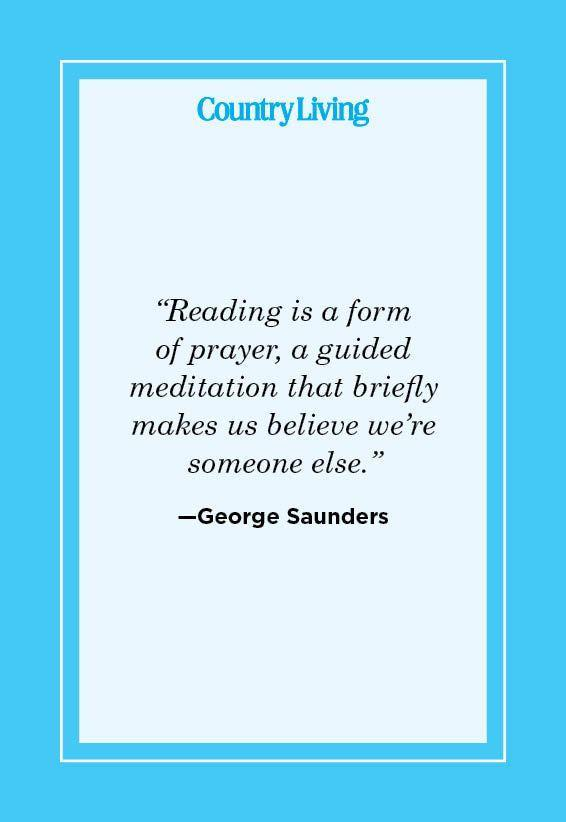 """<p>""""Reading is a form of prayer, a guided meditation that briefly makes us believe we're someone else."""" </p>"""