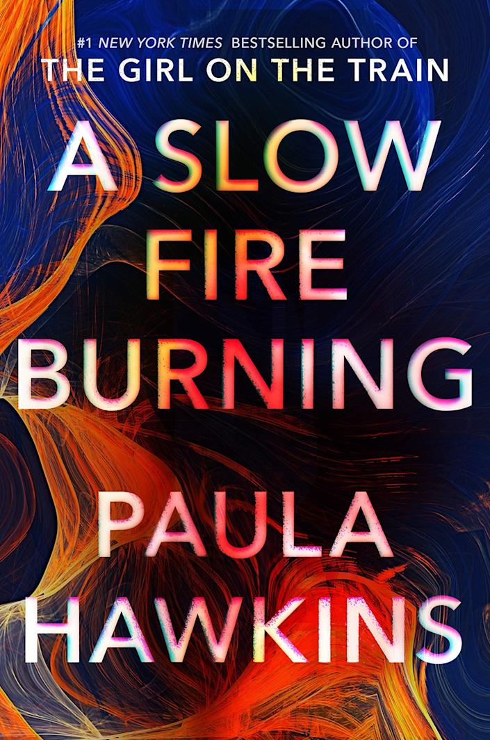 <p>Bestselling author Paula Hawkins's latest thriller, <span><strong>A Slow Fire Burning</strong></span>, takes place during the aftermath of a man's death on his London houseboat. Three disparate women are all suspects, and they all have their own reasons for wanting the man dead. But would one of them really commit murder? </p> <p><em>Out Aug. 31</em></p>