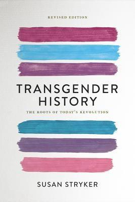 """<p><strong>Susan Stryker</strong></p><p>bookshop.org</p><p><strong>$17.47</strong></p><p><a href=""""https://bookshop.org/books/transgender-history-the-roots-of-today-s-revolution/9781580056892?aid=1573"""" rel=""""nofollow noopener"""" target=""""_blank"""" data-ylk=""""slk:Shop Now"""" class=""""link rapid-noclick-resp"""">Shop Now</a></p><p>Susan Stryker's book covers transgender history in America from the mid-20th century through modern times. It includes quotes from major texts and speeches on being transgender, as well as an introduction to key players in the transgender community. </p>"""