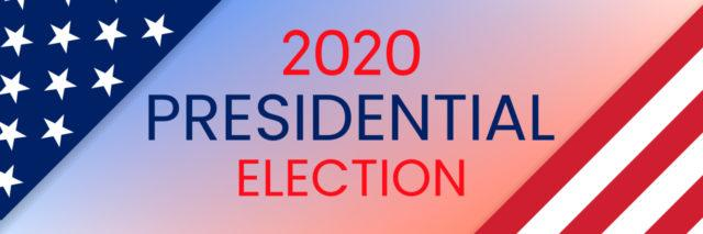 2020 presidential election text with American flag background.