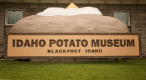 "<p><a href=""https://idahopotatomuseum.com/home/plan-a-visit/"" rel=""nofollow noopener"" target=""_blank"" data-ylk=""slk:Idaho Potato Museum"" class=""link rapid-noclick-resp"">Idaho Potato Museum </a></p><p>In Blackfoot, Idaho, you can visit this museum entirely dedicated to the state's famous potatoes. The museum gives a history of the popular crop to its evolution to chips, fries and more, filled with potato facts and accomplishments.</p>"