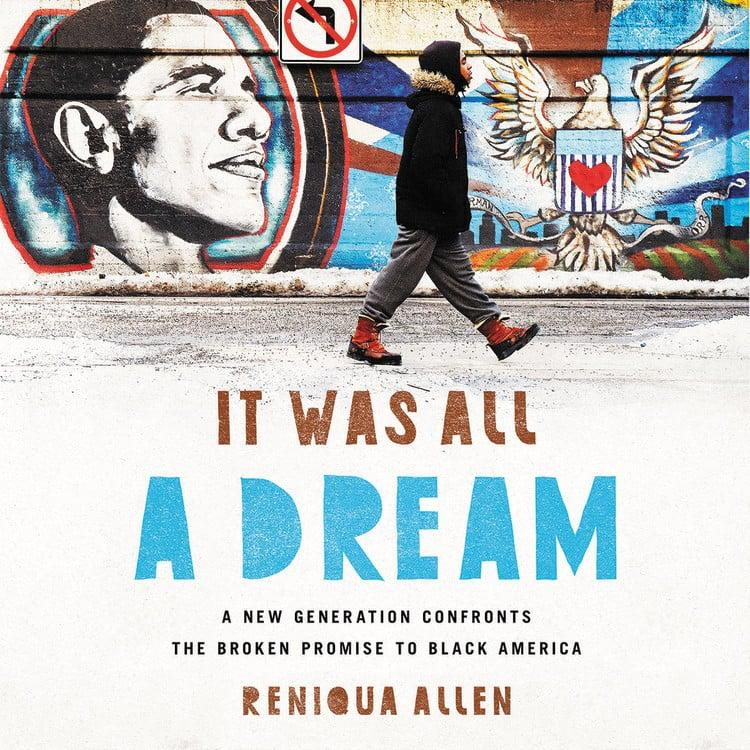 """<p>For many of us, the American Dream was packaged like sweet-smelling baked goods and then placed behind thick glass for us to admire but never attain. Reniqua Allen investigates this in <a href=""""https://www.popsugar.com/buy?url=https%3A%2F%2Fwww.amazon.com%2FWas-All-Dream-Generation-Confronts%2Fdp%2F1568585861&p_name=%3Cstrong%3EIt%20Was%20All%20a%20Dream%3A%20A%20New%20Generation%20Confronts%20the%20Broken%20Promise%20to%20Black%20America%3C%2Fstrong%3E&retailer=amazon.com&evar1=buzz%3Aus&evar9=45661327&evar98=https%3A%2F%2Fwww.popsugar.com%2Fphoto-gallery%2F45661327%2Fimage%2F47332968%2FIt-Was-All-Dream-New-Generation-Confronts-Broken-Promise-to-Black-America&list1=books%2Cwomen%2Creading%2Cblack%20history%20month%2Cbest%20of%202019%2Cblack%20women&prop13=api&pdata=1"""" rel=""""nofollow"""" data-shoppable-link=""""1"""" target=""""_blank"""" class=""""ga-track"""" data-ga-category=""""Related"""" data-ga-label=""""https://www.amazon.com/Was-All-Dream-Generation-Confronts/dp/1568585861"""" data-ga-action=""""In-Line Links""""><strong>It Was All a Dream: A New Generation Confronts the Broken Promise to Black America</strong></a>, in which she illuminates the stories of black millennials searching for success amid a racist system designed for them to fail. The book takes a hopeful position, however, and shares the innovative ways young black people are surviving and thriving despite the challenges they face.</p>"""