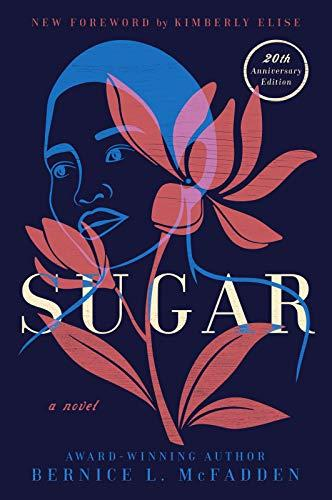Sugar: A Novel (Amazon / Amazon)