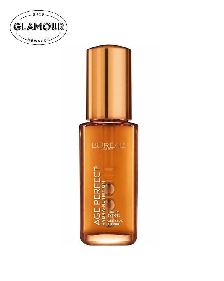 """If your under eyes get dry and flaky (I'm right there with you), reach for this cooling eye gel. The futuristic rollerball wand cools and depuffs tired eyes, and Manuka honey and nourishing oils hydrate and soothe any dryness. Plus if you shop it through <em><a href=""""https://www.glamourrewards.com/"""">Glamour Rewards</a></em> you can get cash back.  —<em>Bella Cacciatore, beauty associate</em> $14.49, L'Oréal Paris Age Perfect Hydra-Nutrition Honey Eye Gel. <a href=""""https://shop-links.co/1679983437411975321"""">Get it now!</a>"""