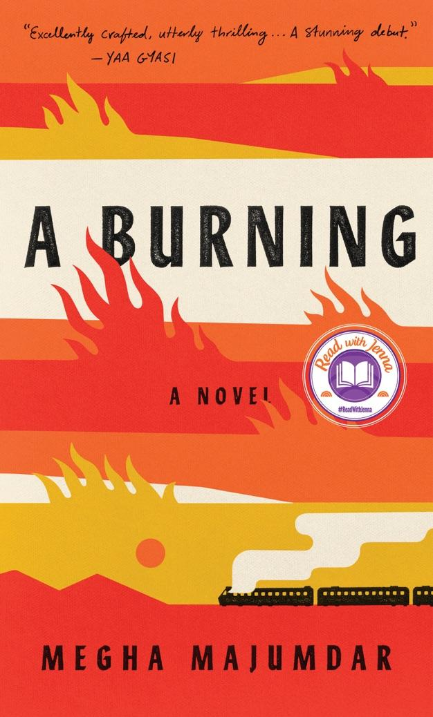 A Burning: A novel (Amazon / Amazon)