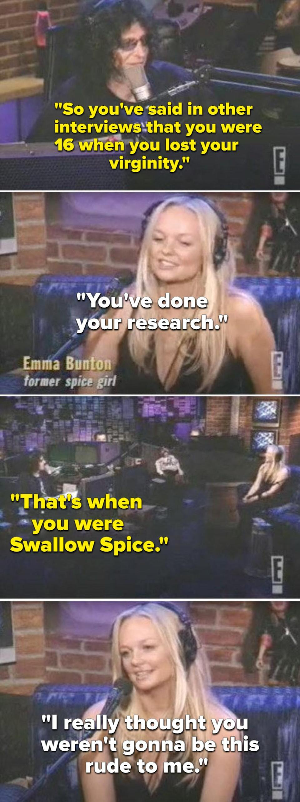"""Howard Stern saying that Emma lost her virginity when she was """"Swallow Spice"""""""