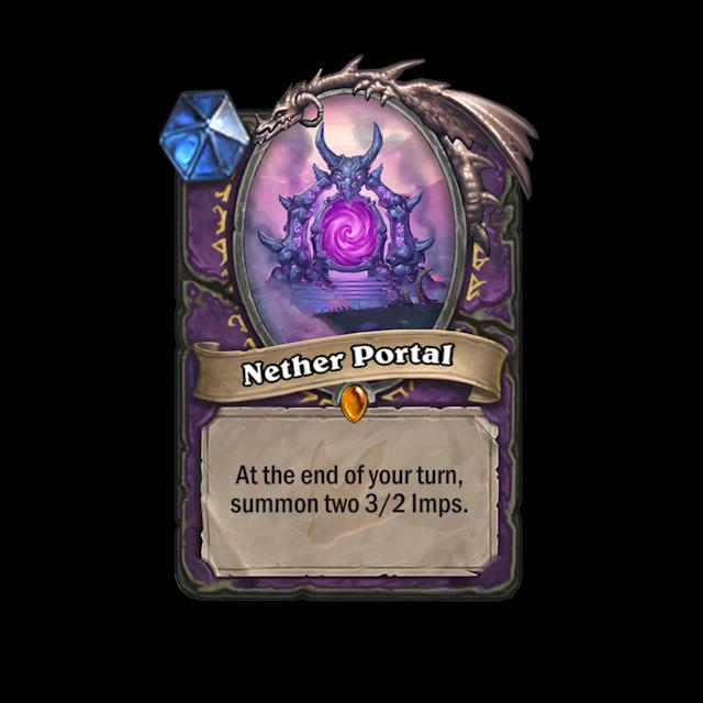<p>The Nether Portal spell creates a Nether Portal minion that sits on the board and pops out little dudes. </p>