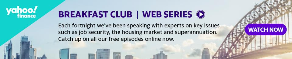 Missed it? Catch up on every episode of the Yahoo Finance Breakfast Club: Live Online webinar series.