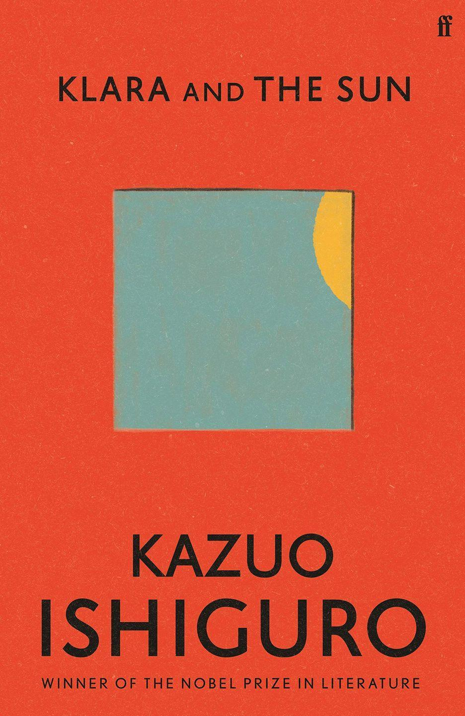 """<p><a class=""""link rapid-noclick-resp"""" href=""""https://www.amazon.co.uk/Klara-Sun-hardback-Kazuo-Ishiguro/dp/057136487X?tag=hearstuk-yahoo-21&ascsubtag=%5Bartid%7C1923.g.35138437%5Bsrc%7Cyahoo-uk"""" rel=""""nofollow noopener"""" target=""""_blank"""" data-ylk=""""slk:SHOP"""">SHOP</a></p><p>In his first novel since he was awarded the Nobel Prize in Literature, masterful storyteller Kazuo Ishiguro tells the story of Klara, an Artificial Friend who keenly observes the shop she is in. Given the praise which met his 2005 novel Never Let Me Go, Ishiguro returning to science fiction is an exciting prospect considering how well he imbues it with deeply human sentiments. </p><p>OO</p>"""