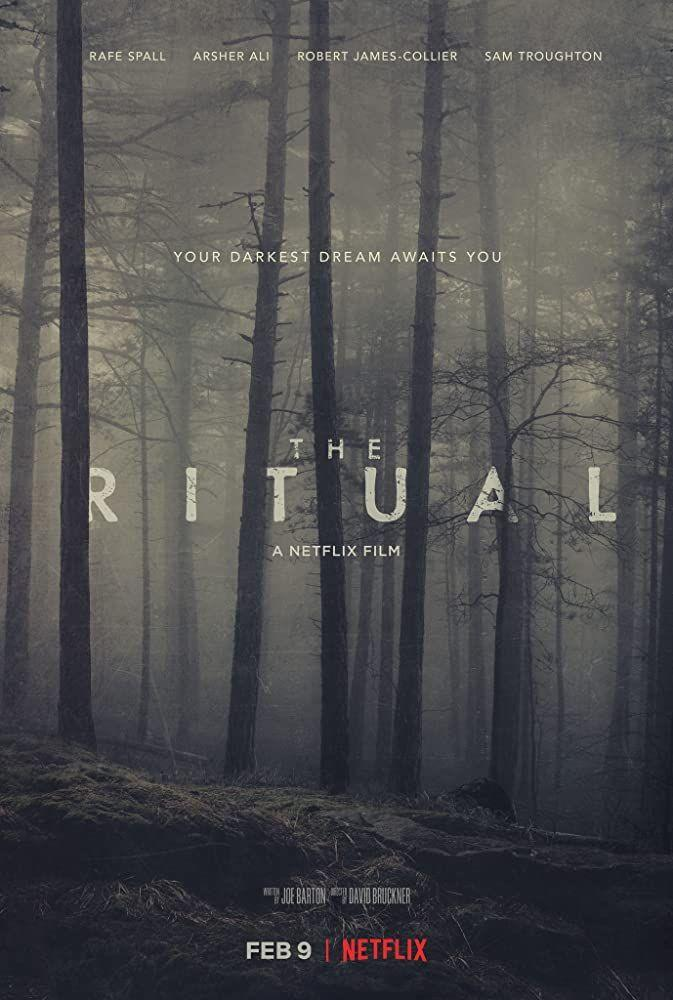 <p>Based on the novel by Adam Nevill, <em>The Ritual</em> is a wilderness survival horror you probably recognize, but never get tired of. </p>
