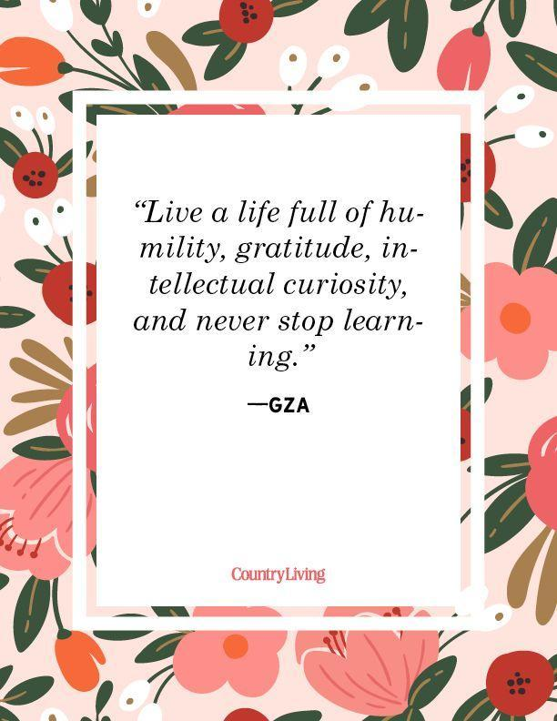 """<p>""""Live a life full of humility, gratitude, intellectual curiosity, and never stop learning."""" </p>"""
