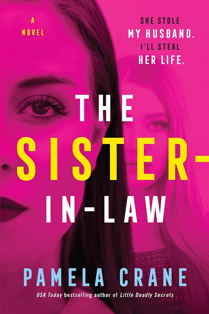 <p>You are not prepared for the twists <span><strong>The Sister-in-Law</strong></span> by Pamela Crane has in store for you. This domestic thriller centers around Candace, a woman who marries her dream guy, only to discover his live-in sister will do anything to get rid of her. The schemes that Candace's sister-in-law concocts are sure to have you at the edge of your seat. </p> <p><em>Out Aug. 10</em></p>