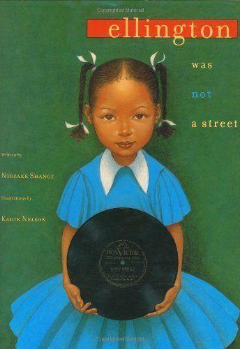 Poet Ntozake Shange tells the stories of her community and how its members, despite the obstacles in their way, persevered. (By Ntozake Shange, illustrated by Kadir Nelson)