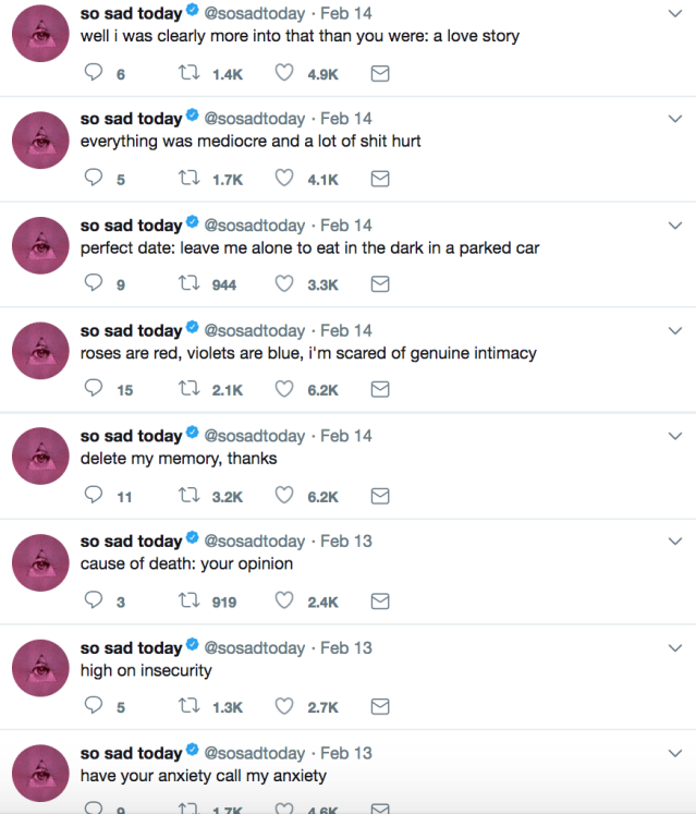 A screenshot of SoSadToday's Twitter account, which frequently alternates between depressing thoughts and self-deprecating humor. (Photo: Twitter/SoSadToday)
