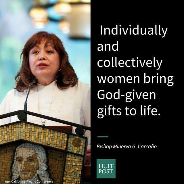 "<i>Carca&ntilde;o, the first Hispanic female bishop in the United Methodist Church, on women's God-given gifts:</i><br><br>""As a Christian, I view feminism as a commitment to women having the opportunity to fully be who God created us to be.<strong>&nbsp;</strong>Creation itself allows us to catch a glimpse of God&rsquo;s amazing creativity with all its beauty, potential and interrelationship.&nbsp;Individually and collectively women bring God-given gifts to life. The church has a responsibility to remind the world of the sacredness of all life including that of women. When women suffer because of discrimination due to their gender, everyone suffers through the loss of the gifts women bring to the world."""
