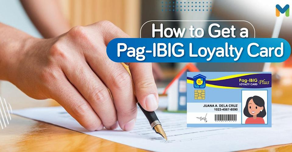 How to Get a Pag-IBIG Loyalty Card | Moneymax