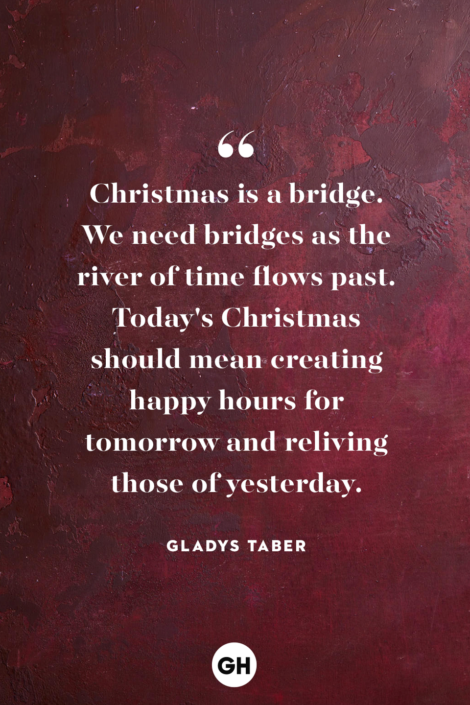<p>Christmas is a bridge. We need bridges as the river of time flows past. Today's Christmas should mean creating happy hours for tomorrow and reliving those of yesterday.</p>