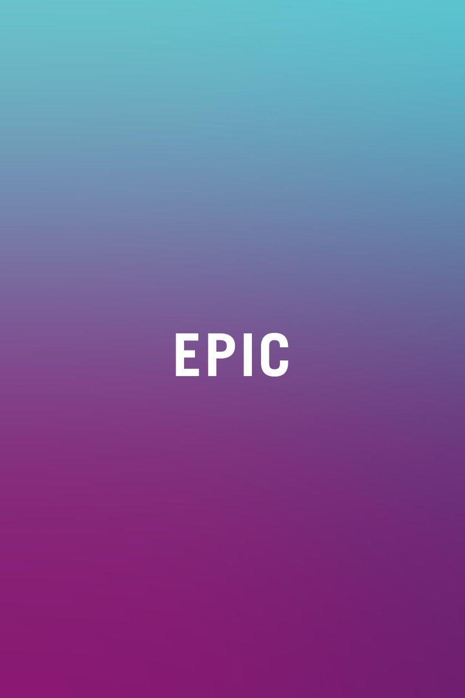 """<p>Epic describes something on a grand scale, usually something fun, like an adventure. And while it does make a great — dare I say, epic?— description, the problem comes when we use it for more everyday things, like a trip to the grocery store. Because what's bigger and better than """"epic?"""" There aren't many words more epic than """"epic"""" that convey the same meaning! Save this one for when you really mean it.</p>"""