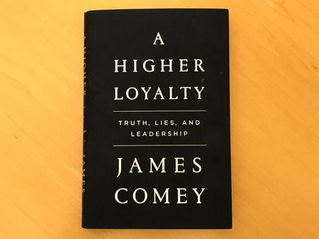 """A copy of former FBI director James Comey's book """"A Higher Loyalty"""" is seen in New York City"""
