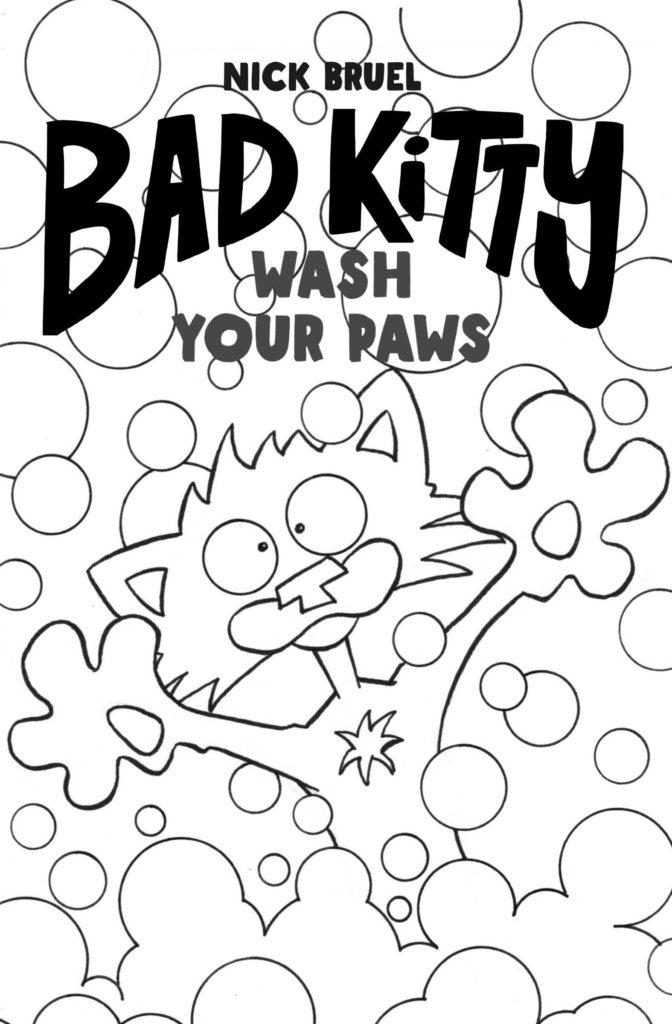 """""""Bad Kitty: Wash Your Paws,"""" by Nick Bruel"""