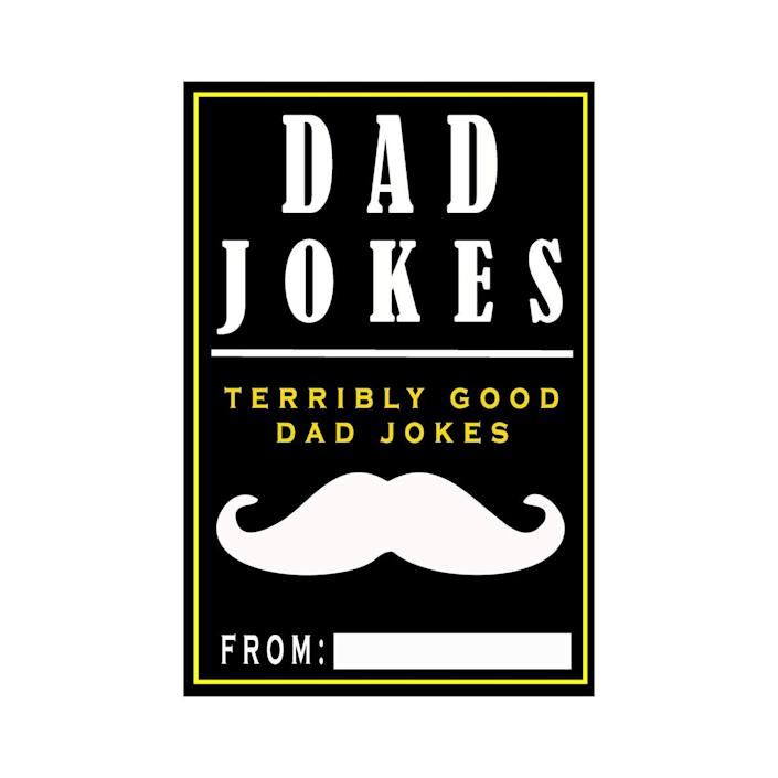 """Cheesy jokes are in every dad's DNA. Go on—indulge him. $7.49, Amazon. <a href=""""https://www.amazon.com/Dad-Jokes-Terribly-Good/dp/1979369658/ref=sr_1_3?"""" rel=""""nofollow noopener"""" target=""""_blank"""" data-ylk=""""slk:Get it now!"""" class=""""link rapid-noclick-resp"""">Get it now!</a>"""