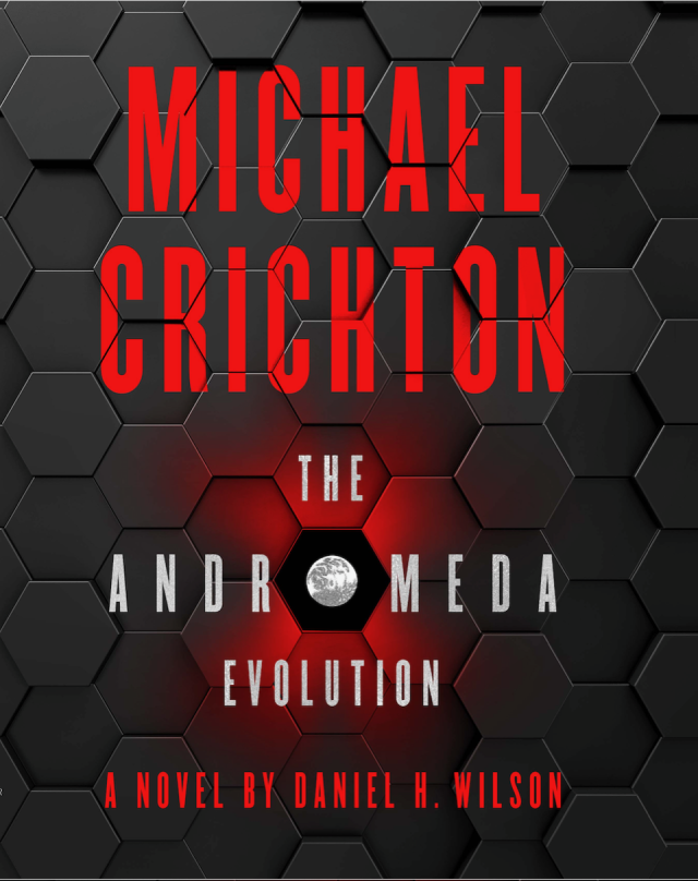 'The Andromeda Evolution' is a sequel to Crichton's 1969 bestseller 'The Andromeda Strain' (Photos courtesy of CrichtonSun)