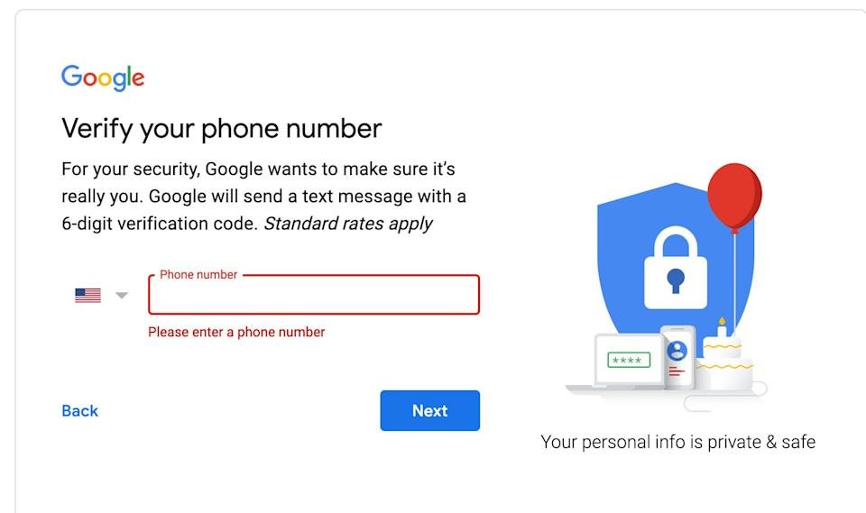 Google's verification process prevented me from creating a Gmail account without putting down a cellphone number. (Photo: )