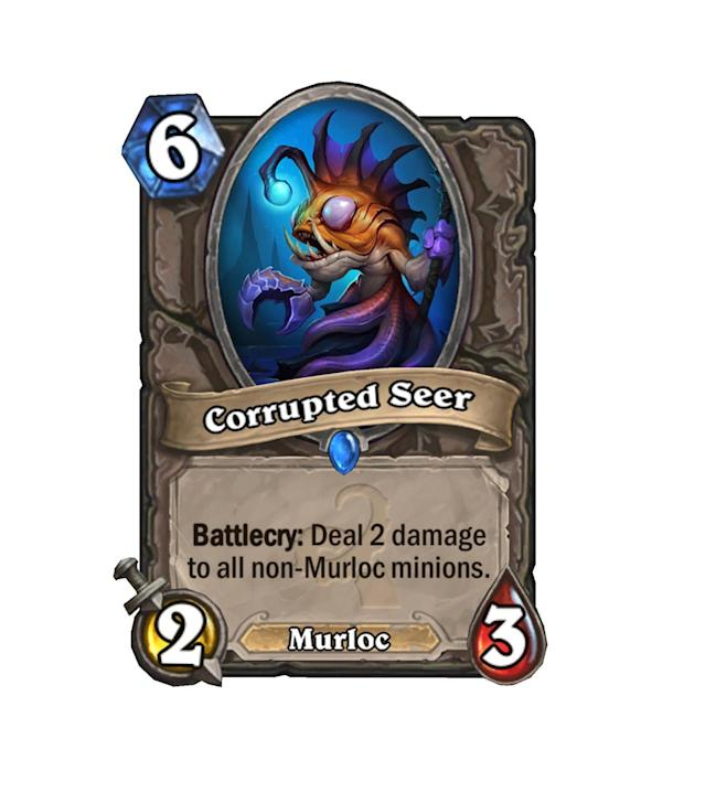 <p>At first glance, Corrupted Seer seems pretty meh. But Consecration costs 4 mana, and a 2/3 for 2 isn't the worst thing in the world for a Murloc deck. </p>