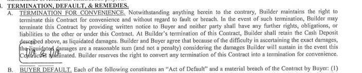 A termination for convenience clause was included in Danielle Ostrowski's contract to buy a home in far north Fort Worth, and the builder later used that clause to cancel her sale.