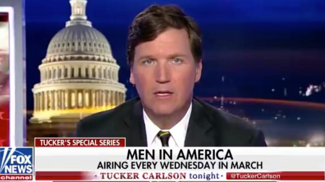 For Women's History Month, Tucker Carlson Is Airing A Series On The 'Crisis' Facing Men