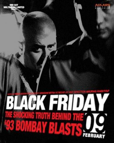 <p><strong>Black Friday- Black Friday (2007)</strong><br />Anurag Kashyap's 2004 crime film Black Friday is based on the book Black Friday – The True Story of the Bombay Bomb Blasts, by Hussain Zaidi. The plot is about the 1993 Bombay bombings. </p>