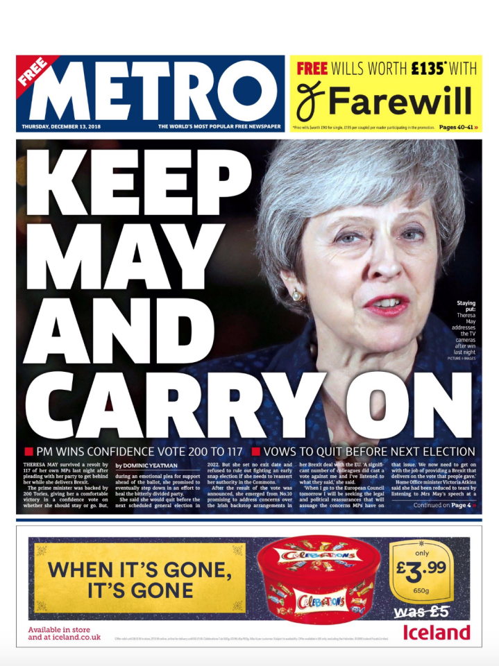 <p>The Metro reported on Mrs May's survival in the vote, saying: 'Keep May And Carry On' (Picture: Twitter) </p>