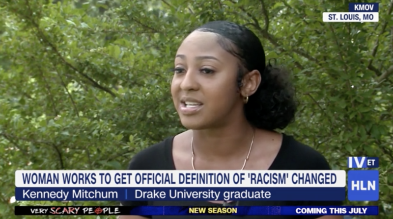 Kennedy Mitchum emailed Merriam-Webster after people would argue with her what racism meant. Source: HLN/KMOV