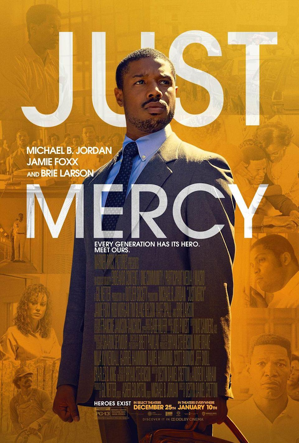 """<p><a class=""""link rapid-noclick-resp"""" href=""""https://www.amazon.com/Just-Mercy-Michael-B-Jordan/dp/B082YKN1M1/ref=sr_1_2?dchild=1&keywords=just+mercy&qid=1614184576&sr=8-2&tag=syn-yahoo-20&ascsubtag=%5Bartid%7C10063.g.35716832%5Bsrc%7Cyahoo-us"""" rel=""""nofollow noopener"""" target=""""_blank"""" data-ylk=""""slk:Watch Now"""">Watch Now</a></p><p>Based on the eponymous memoir by <a href=""""https://www.townandcountrymag.com/society/money-and-power/a32755602/agnes-gund-summer-2020-cover-interview-bryan-stevenson-social-justice-philanthropy/"""" rel=""""nofollow noopener"""" target=""""_blank"""" data-ylk=""""slk:Bryan Stevenson"""" class=""""link rapid-noclick-resp"""">Bryan Stevenson</a>, the lawyer, social justice activist, and <a href=""""https://www.townandcountrymag.com/society/politics/a5602/bryan-stevenson-equal-justice-initiative/"""" rel=""""nofollow noopener"""" target=""""_blank"""" data-ylk=""""slk:founder of the Equal Justice Initiative"""" class=""""link rapid-noclick-resp"""">founder of the Equal Justice Initiative</a>, <em>Just Mercy</em> is about a young Stevenson who goes to Alabama to help those who can't afford proper legal representation. He meets Walter McMillian, an African-American man on death row for the murder of a white woman, which he did not commit. The film, with its A-list cast (Michael B. Jordan as Stevenson, Jamie Foxx as McMillian), depicts Stevenson's struggle with deep South racism and a problematic criminal justice system as he fights to exonerate McMillian. </p>"""