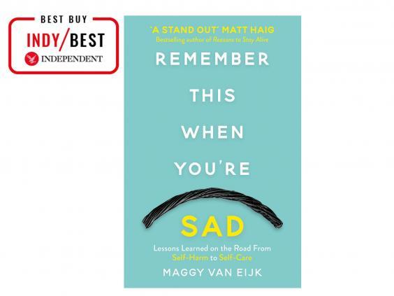 Funny, irreverent and unflinchingly honest, 'Remember This When You're Sad' is both a memoir and a vital self-care manual (The Independent)