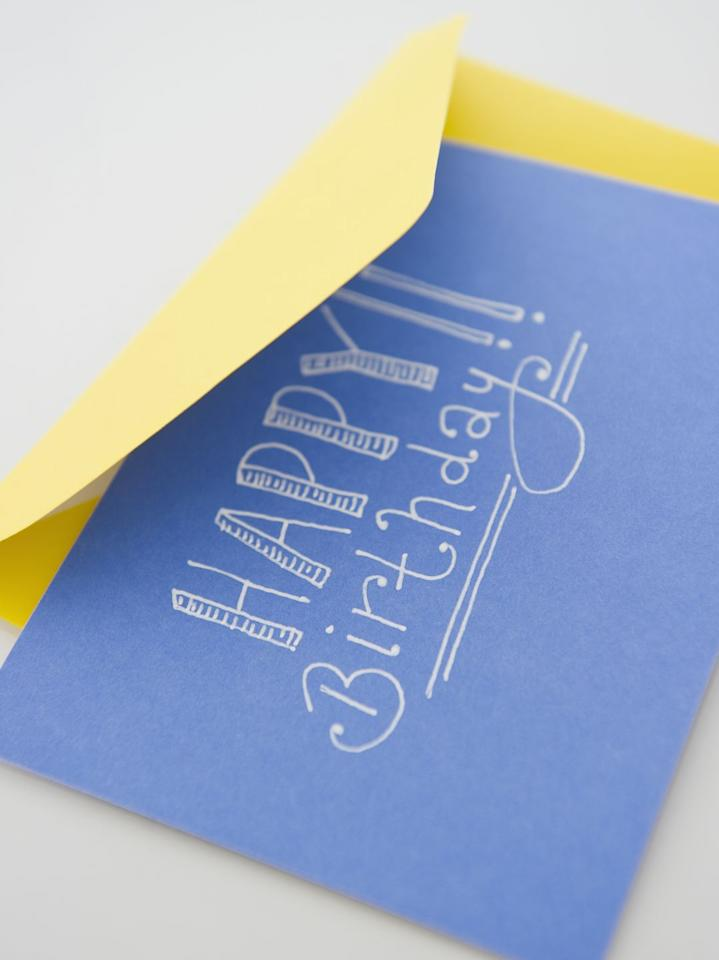 """<p>The easiest way to show your love is with a card. If you don't live close enough to your friend to drop one in their mailbox (no contact required!), send an e-card using a service like <a href=""""https://www.paperlesspost.com/cards/category/general-birthday-cards"""" target=""""_blank"""">Paperless Post</a>.  </p>"""