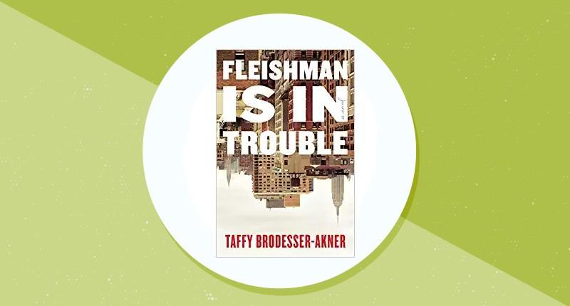 Fleishman Is in Trouble. (Photo: Amazon)