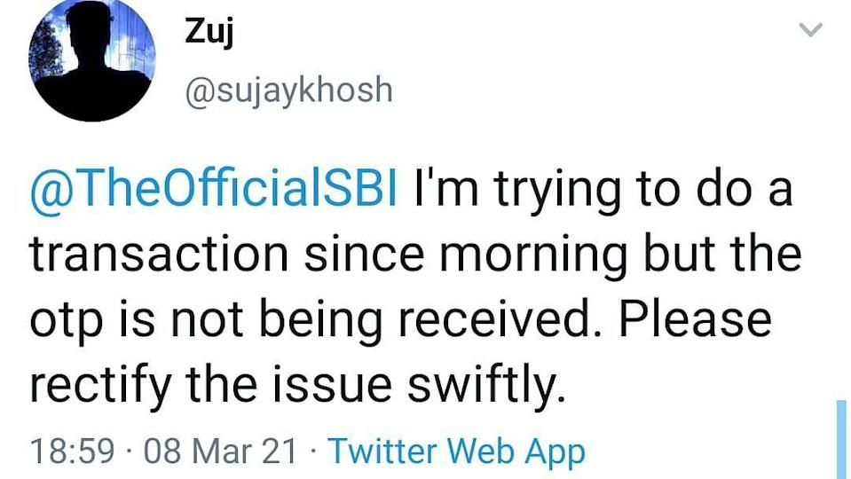 SBI users also did not receive OTP messages.