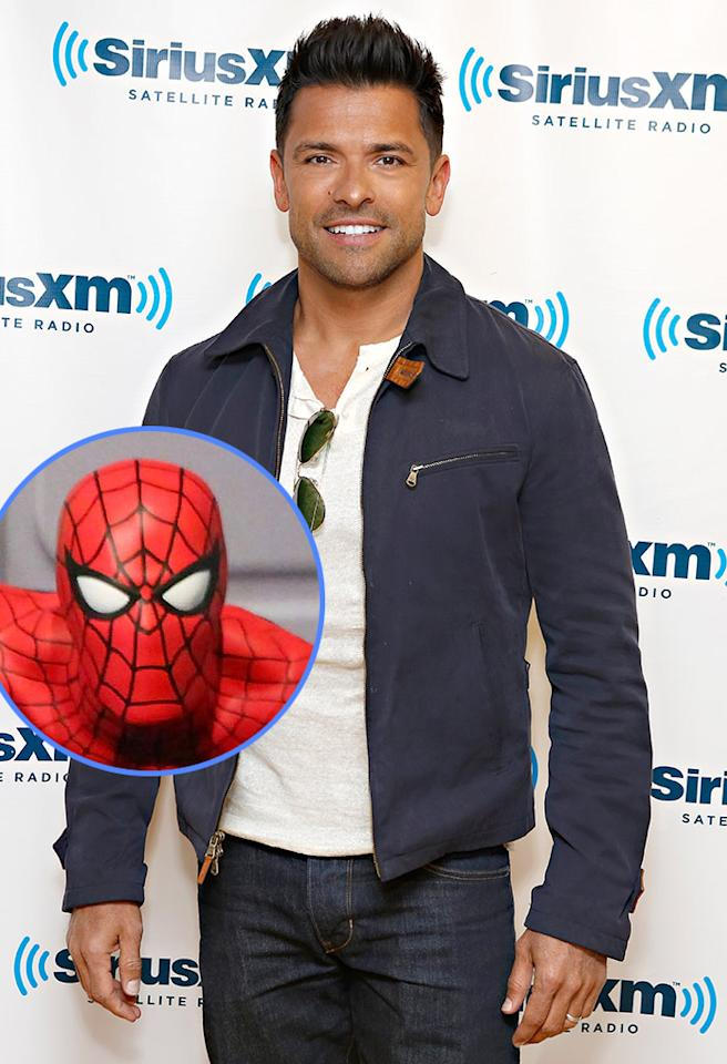 <strong>Mark Consuelos:</strong> Spider-Man. I used to watch the really creepy version of it that was on in the mid-'70s, early '80s that would come on at like 6 o'clock in the morning during the school week. It may have come on at 5:30 in the morning. I'd get up and watch it.<br /><br />