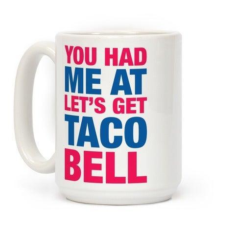 """<h2>LookHuman Taco Bell Mug</h2><br>I believe that these were the actual words out of Tom Cruise's mouth in <em>Jerry Maguire</em>, shortly before he and Renée Zellweger shared a Crunch Wrap Supreme.<br><br><strong>LookHUMAN</strong> Taco Bell Mug, $, available at <a href=""""https://go.skimresources.com/?id=30283X879131&url=https%3A%2F%2Ffave.co%2F34osifN"""" rel=""""nofollow noopener"""" target=""""_blank"""" data-ylk=""""slk:LookHUMAN"""" class=""""link rapid-noclick-resp"""">LookHUMAN</a>"""